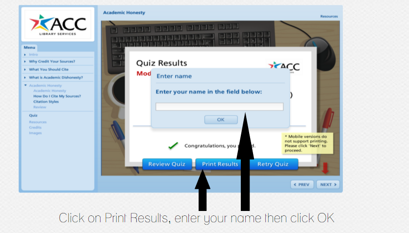 Choose Print Results, type your name, choose OK