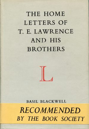 Home Letters of T.E. Lawrence and His Brothers
