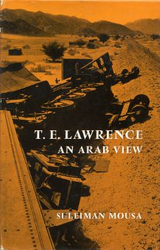 T.E. Lawrence An Arab View