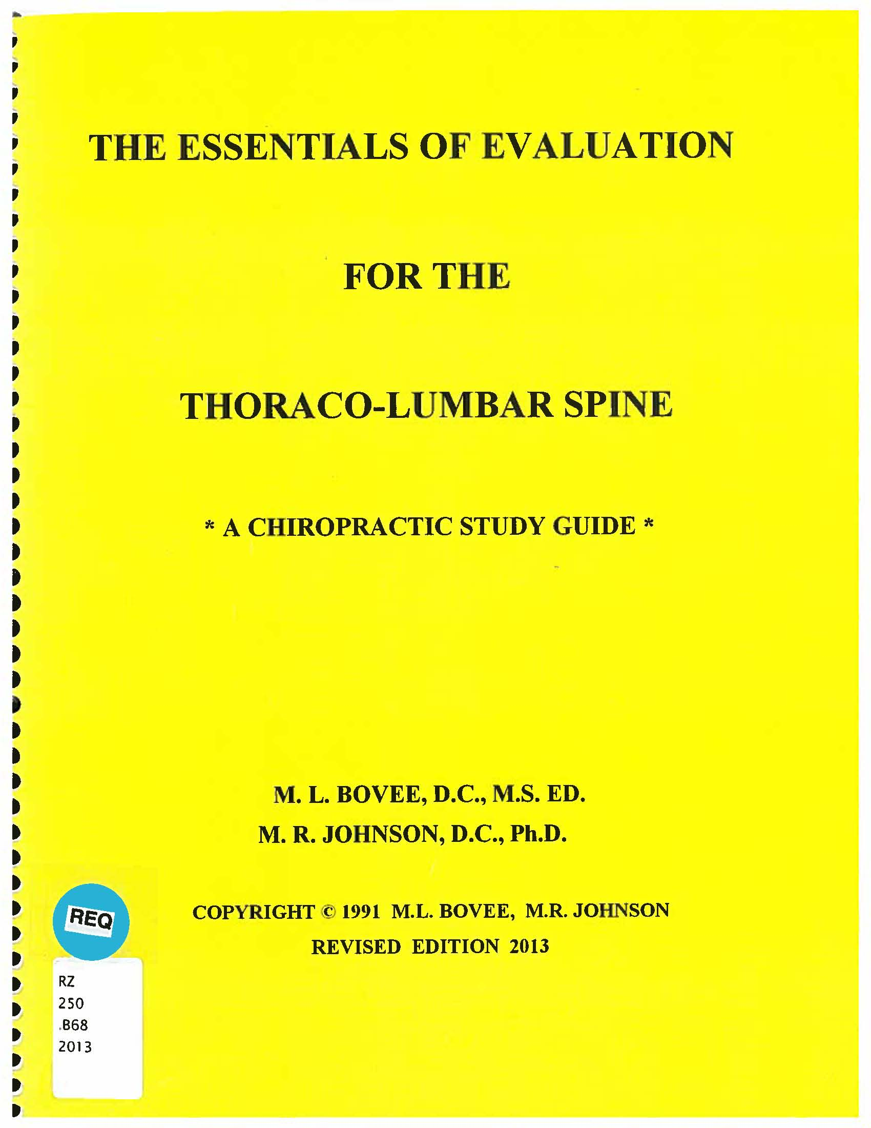 Essentials of evaluation for the thoracolumbar spine : a chiropractic study guide