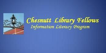 Chesnutt Library Fellows Information Literacy Program