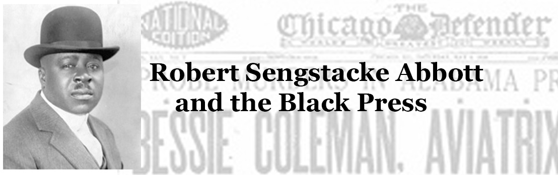 Graphic with text Robert Sengstacke Abbott and the Black Press