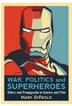 Cover Image for War, Politics, and Superheroes