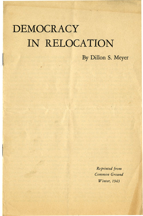 Cover: Democracy in Relocation by Dillon S. Meyer, Reprinted Winter, 1943