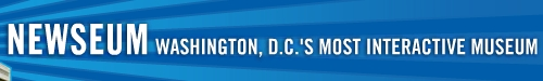 "Newseum logo ""Washington, D.C.'s most interactive museum"""