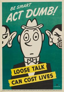 WWII Poster, Be Smart Act Dumb