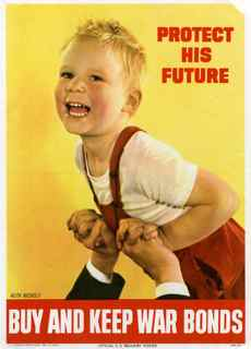 World War II poster, Protect his future. Buy and keep war bonds.