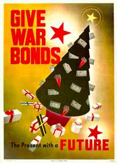 World War II poster, Give war bonds. The present with a future