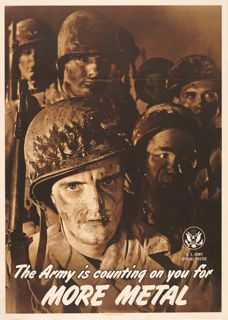 World War II poster, The Army is counting on you for more metal