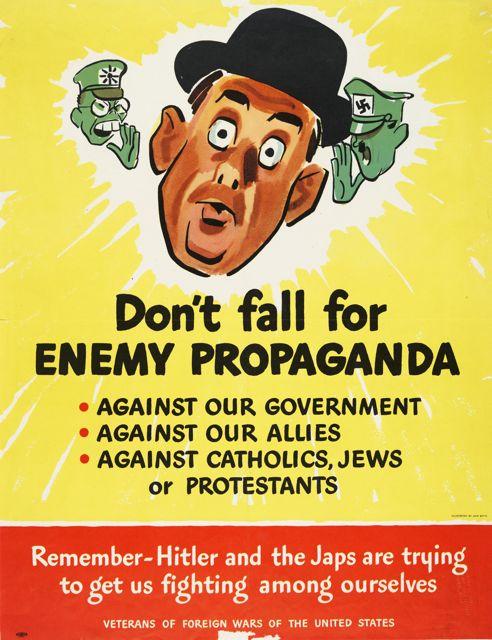 World War II poster, Don't Fall for Enemy Propaganda