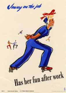 World War II poster, Jenny on the job, Has  her fun after work