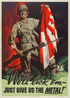 World War II poster, We'll lick 'em, just give us the metal