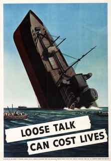 World War II poster, Loose Talk Can Cost Lives