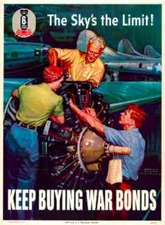 World War II poster, The sky's the limit. Keep buying war bonds