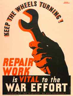 World War II poster, Production Poster, Keep the wheels turning, repair work is vital to the war effort