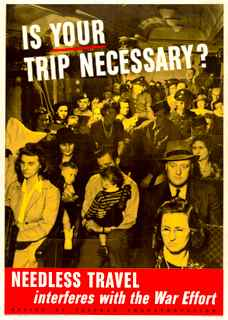 World War II poster, Is your trip necessary? Needless travel interferes with the war effort