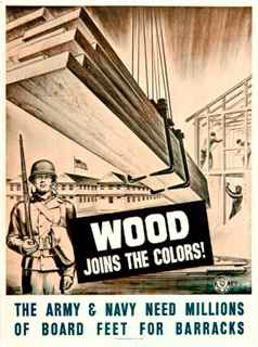 World War II poster, Wood joins the colors! The Army and Navy need millions of board feet for barracks.