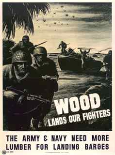 World War II poster, Wood lands our fighters, the Army and Navy need more lumber for landing barges