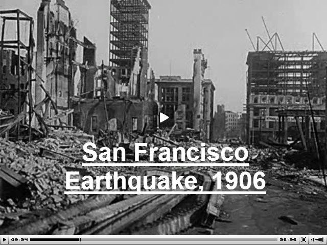 Video: One Hundred Years After the 1906 San Fransisco Earthquake