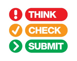 Think. Check. Submit
