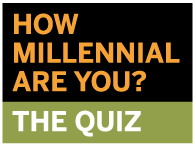 """Access the How Millennial Are You quiz"""""""