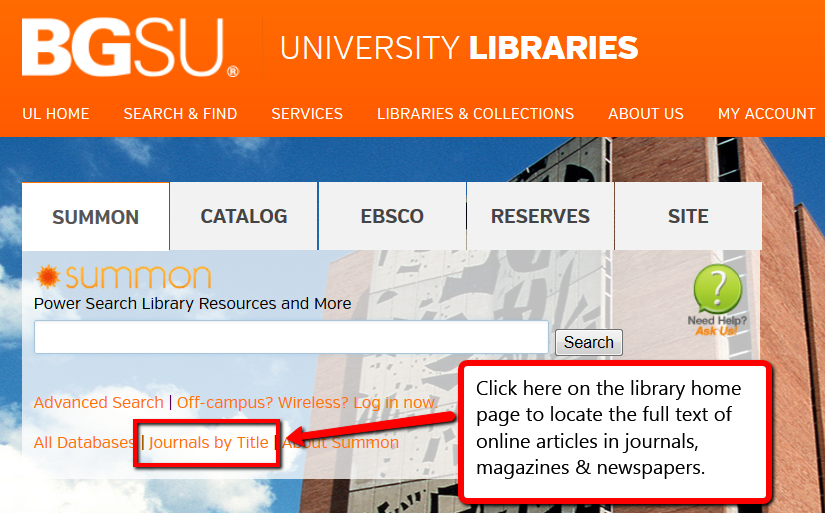Click Journals by Title on the library home page to locate articles in online journals, magazines and newspapers.