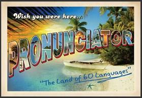 pronunciator postcard