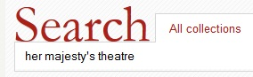Her Majesty's Theatre search