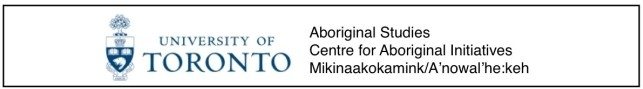 University of Toronto Aboriginal Studies Centre for Aboriginal Initiatives