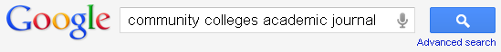 Google search box with the following typed in the box: community colleges academic journal