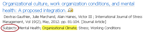 "Subjects appear below the article information. A sample result shows that ""organizational climate"" is a subject term in PsycINFO."