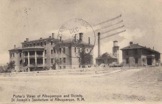 Porter's View of Albuquerque and Vicinity St. Joseph's Sanitarium of Albuquerque, N. M.