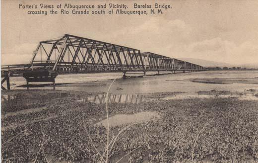 Porter's Views of Albuquerque and Vicinity. Barelas Bridge, crossing the Rio Grande south of Albuquerque, N. M.