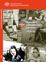 Australian Institute of Health and Welfare 2013, Specialist homelessness services 2012-2013, AIHW, Canberra.