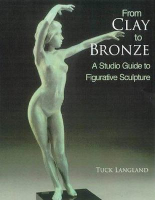 From clay to bronze [book cover]