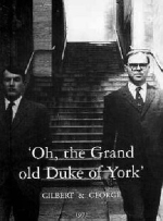 'Oh, the Grand Old Duke of York' by Gilbert & George (edited by Hans Ulrich Obrist)