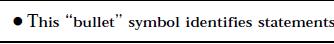 """This bullet symbol identifies statements"""
