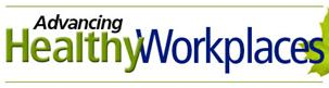 Advancing Healthy Workplaces