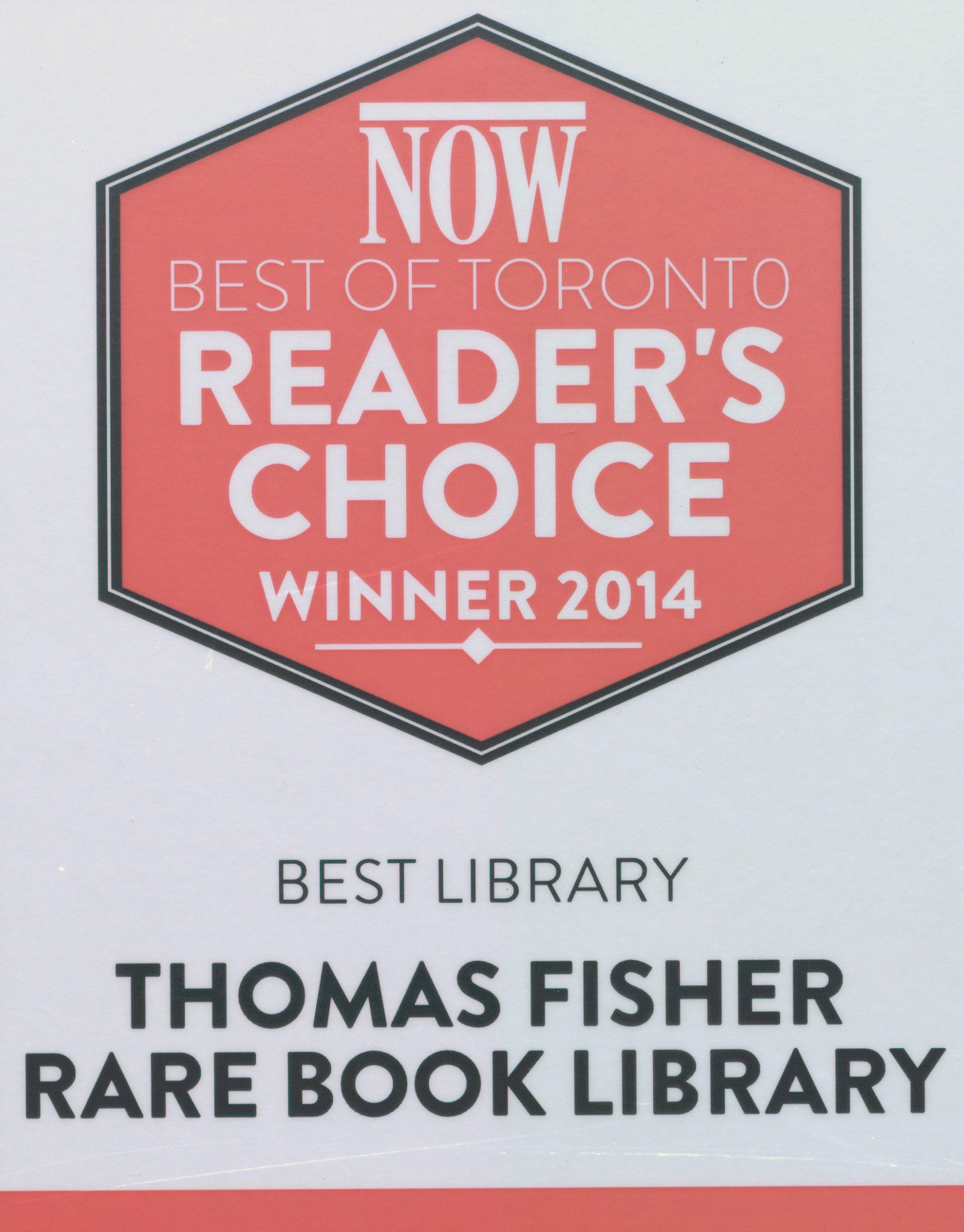 Plaque for Best Library, Now Magazine Reader's Poll: Best Library - Thomas Fisher Rare Book Library
