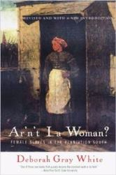 Book cover of Ar'n't I a Woman by Deborah Gray White