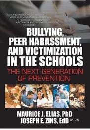 Bullying, Peer Harassment, and Victimization...
