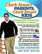Clark Smart Parents and Clark Smart Kids
