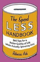 The Spend Less Handbook