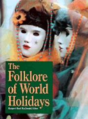 Folklore of World Holidays