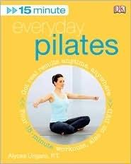 15 Minute Everyday Pilates