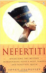 Nefertiti: Unlocking the Mystery