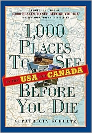 1000 places to see in the USA and Canada Before you die