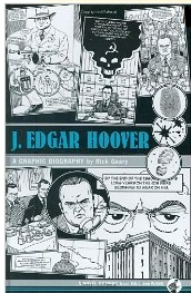 J. Edgar Hoover: A Graphic Biography