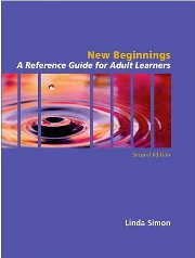 New Beginnings: A Reference Guide for the Adult Learner