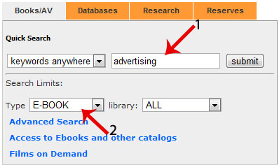 "screenshot of search box on library's homepage. Shows the quick search box with teh dropdowns ""keywords anywhere"" with ""advertising"" shown in the search box. Under ""Search Limits"" the ""Type"" is set to ""e-book"""